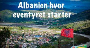 Albanien hvor eventyret starter