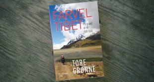Farvel Tibet. På sporet af et tabt land